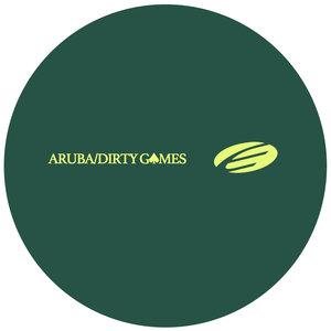 ARUBA - Dirty Games