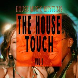 VARIOUS - The House Touch Vol 1 - House Music Rhythms