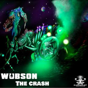 WUBSON - The Crash
