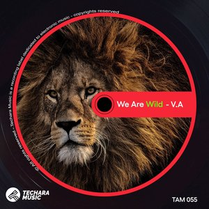 VARIOUS - We Are Wild