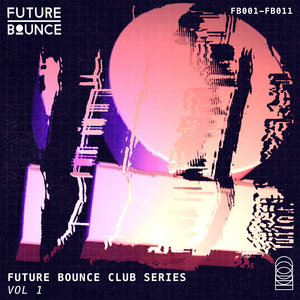 VARIOUS - Future Bounce Club Series Vol 1