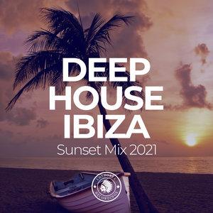 VARIOUS - Deep House Ibiza: Sunset Mix 2021