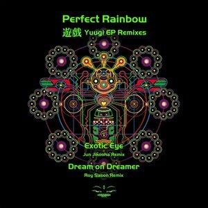 PERFECT RAINBOW - Yuugi EP Remixes