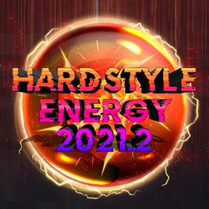 VARIOUS - Hardstyle Energy 2021.2