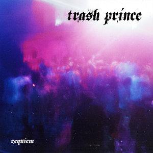 TRASH PRINCE - Requiem
