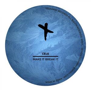 CELE - Make It Break It