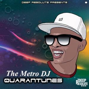 METRO DJ - Quarantunes