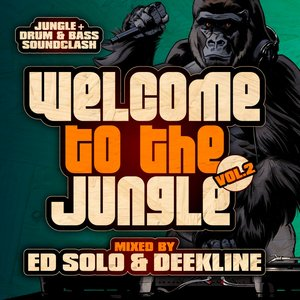 ED SOLO/DEEKLINE/VARIOUS - Welcome To The Jungle Vol 2: The Ultimate Jungle Cakes Drum & Bass Compilation