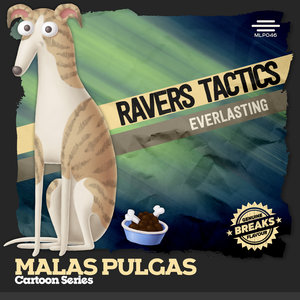 RAVERS TACTICS - Everlasting