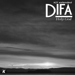 DIFA - Holy God (K21 Extended Version)