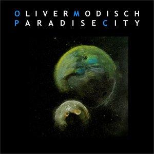 OLIVER MODISCH - Paradise City
