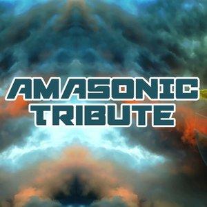 AMASONIC - Tribute