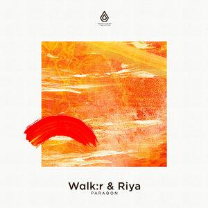 WALK:R/RIYA - Paragon