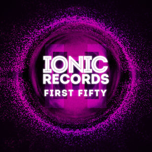 VARIOUS - First Fifty: Five Years Of IONIC Records