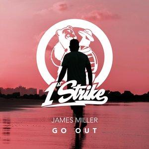 JAMES MILLER - Go Out
