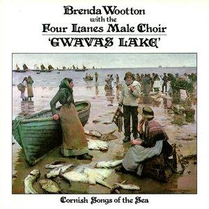 BRENDA WOOTTON FEAT FOUR LANES MALE CHOIR - Gwavas Lake