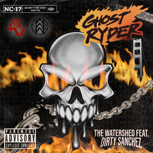 THE WATERSHED - Ghost Ryder (Explicit)