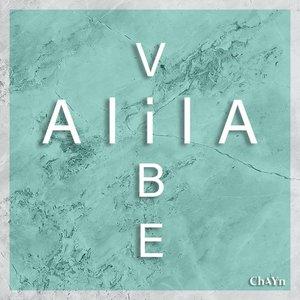 CH4YN/ALILA - Vibe