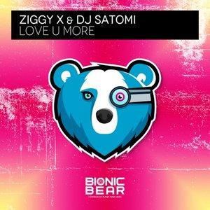 ZIGGY X/DJ SATOMI - Love U More