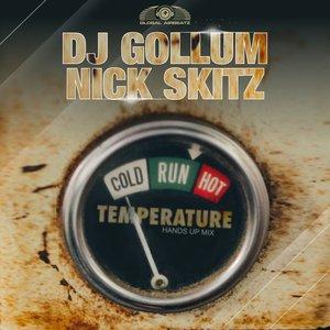 DJ GOLLUM/NICK SKITZ - Temperature (Hands Up Mix)