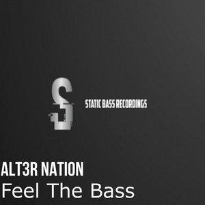 ALT3R NATION - Feel The Bass