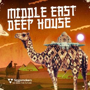 SINGOMAKERS - Middle East Deep House (Sample Pack WAV/APPLE/LIVE/REASON)
