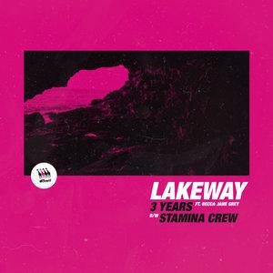 LAKEWAY/BECCA JANE GREY - 3 Years / Stamina Crew