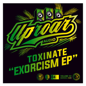 TOXINATE - Exorcism EP