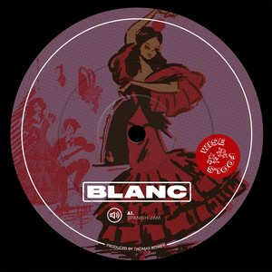 BLANC - Spanish Jam