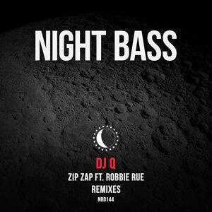 DJ Q/ROBBIE RUE - Zip Zap (Remixes)