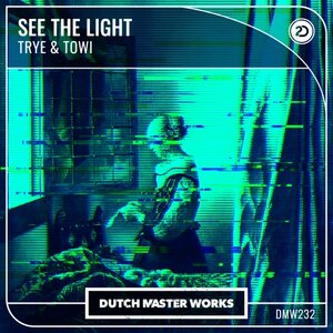 TRYE/TOWI - See The Light
