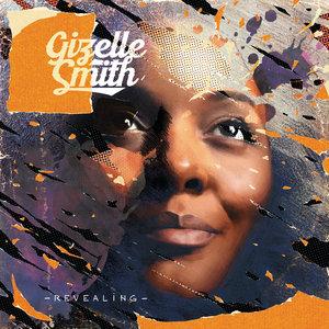 GIZELLE SMITH - Revealing (Explicit)