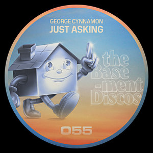 GEORGE CYNNAMON - Just Asking