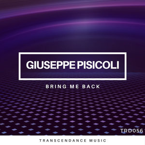 GIUSEPPE PISICOLI - Bring Me Back