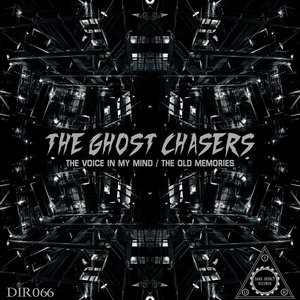 THE GHOST CHASERS - The Voice In My Minds