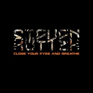 STEVEN RUTTER - Close Your Eyes & Breathe