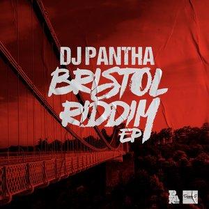 DJ PANTHA - Bristol Riddim EP