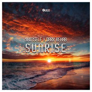 YHIMSELF/DARK REHAB - Sunrise