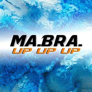 MABRA - Up Up Up (Ma.Bra. Mix)