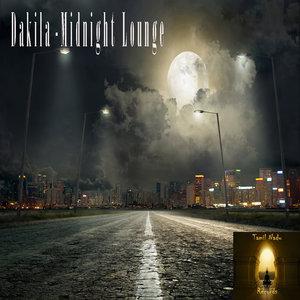 DAKILA - Midnight Lounge