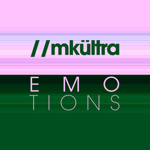//MKULTRA - Emotions