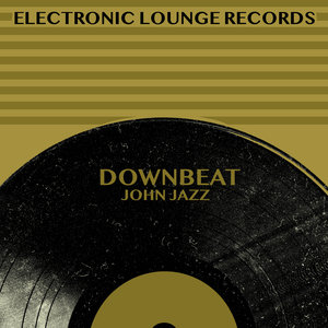 JOHN JAZZ - Downbeat