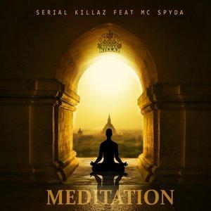 SERIAL KILLAZ - Meditation