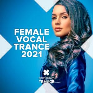VARIOUS - Female Vocal Trance 2021