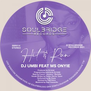 DJ UMBI FEAT MS ONYIE - Hit & Run