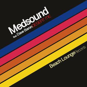 DAVE BARON/MEDSOUND - Desert Me