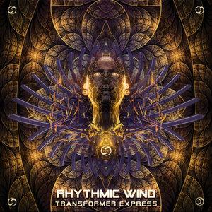 RHYTHMIC WIND - Transformer Express