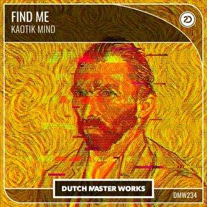 KAOTIK MIND - Find Me