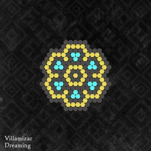 VILLAMIZAR - Dreaming