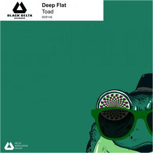 DEEP FLAT - Toad